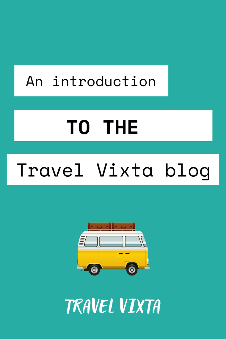 Introduction to the Travel Vixta blog