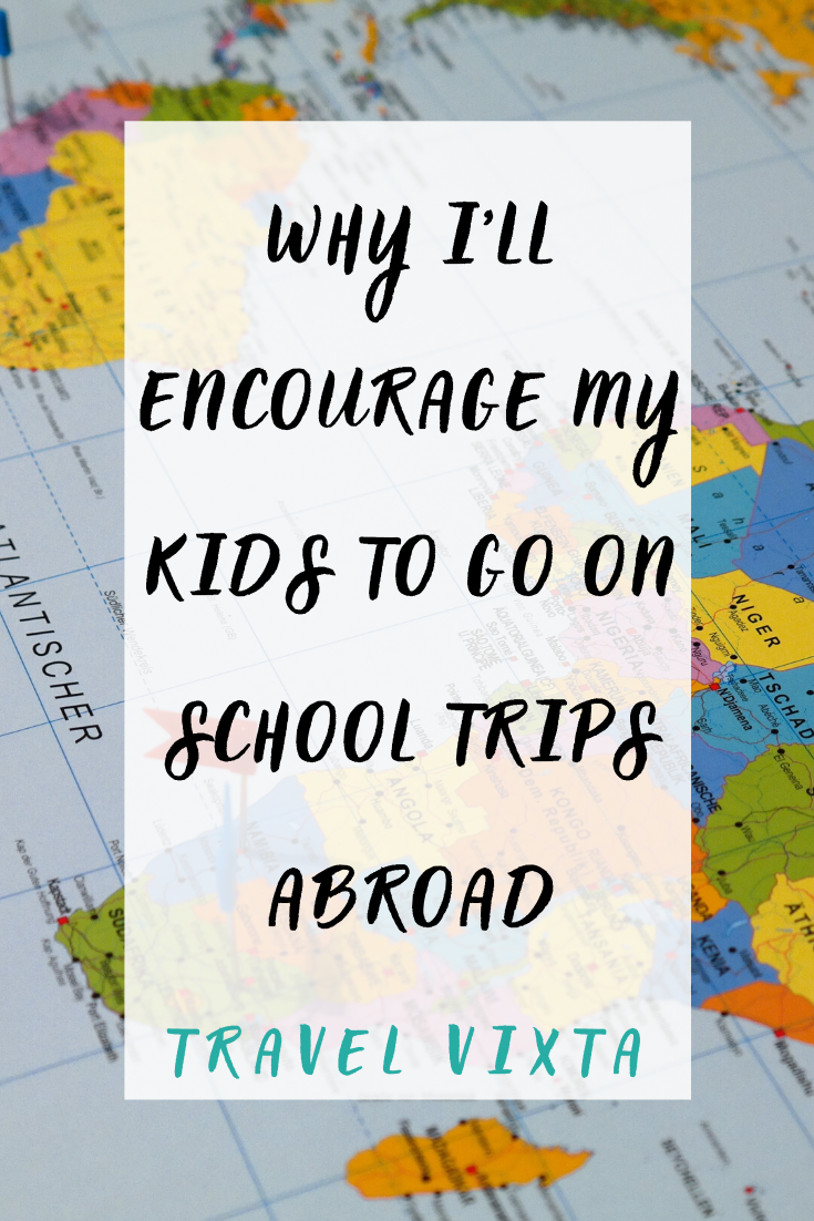 benefits of school trips abroad
